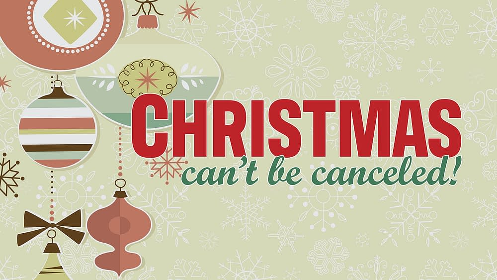 Christmas Can\'t Be Canceled