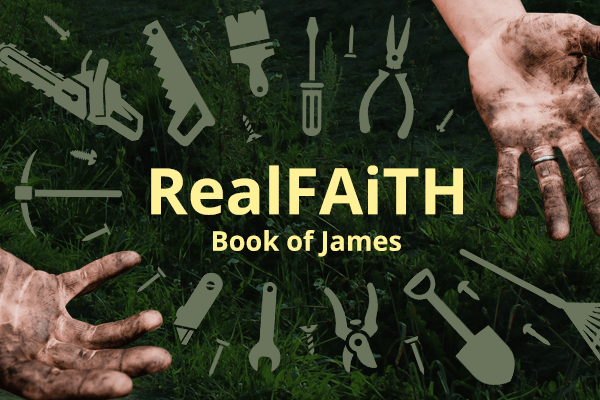 James:  Real Faith - Let's Talk Image