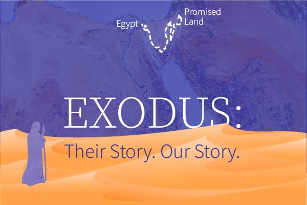EXODUS:  Their Story.  Our Story Image