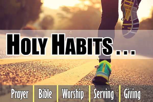 HOLY HABITS...Prayer Image