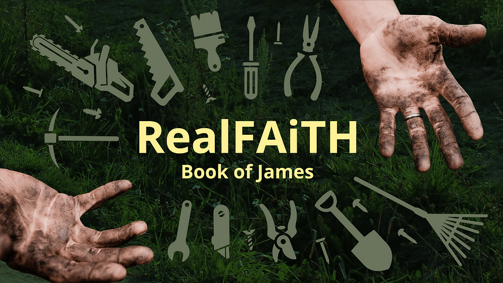Real Faith: Book of James
