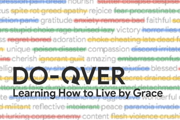 Do Over: Learning to Live by Grace